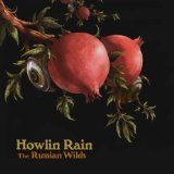 The Russian Wilds Lyrics Howlin Rain
