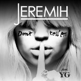 Don't Tell 'Em (Single) Lyrics Jeremih