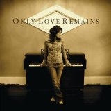 Only Love Remains Lyrics JJ Heller