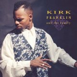 Kirk Franklin & The Family Lyrics Kirk Franklin