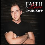 Faith And Love Lyrics Levi Hart