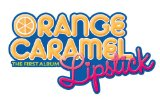 LIPSTICK Lyrics Orange Caramel