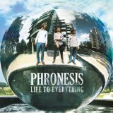 Life to Everything Lyrics Phronesis