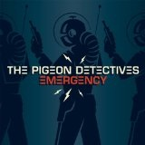 Emergency Lyrics Pigeon Detectives