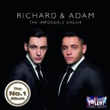 Impossible Dream Lyrics Richard & Adam