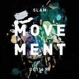 Movement  Lyrics Slam