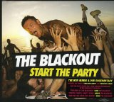 Start the Party Lyrics The Blackout