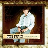 Up Here in the Saddle Lyrics Todd Fritsch