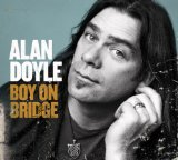 Boy on Bridge Lyrics Alan Doyle