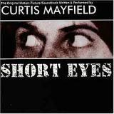 Short Eyes Lyrics Curtis Mayfield