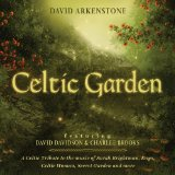 Celtic Garden Lyrics David Arkenstone