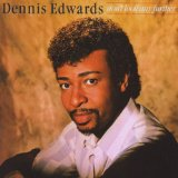 Miscellaneous Lyrics Dennis Edwards