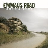 Seven Mile Journey Lyrics Emmaus Road