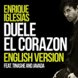 Duele El Corazon (English Version) [Single] Lyrics ENRIQUE IGLESIAS