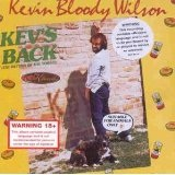 Kev's Back, The Return of the Yobbo Lyrics Kevin Bloody Wilson