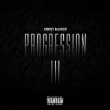 Progression 3 (Mixtape) Lyrics Kirko Bangz