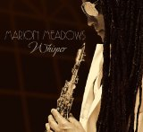 Whisper Lyrics Marion Meadows