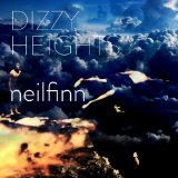 Dizzy Heights Lyrics Neil Finn