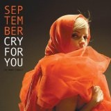 Cry For You Lyrics September