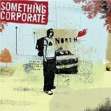 North Lyrics Something Corporate