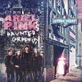 Before Today Lyrics Ariel Pink's Haunted Graffiti