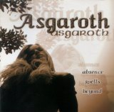 Absence Spells Beyond...  Lyrics Asgaroth