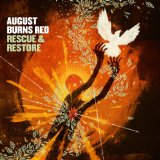 Rescue & Restore Lyrics August Burns Red