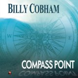 Compass Point Lyrics Billy Cobham