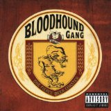 Miscellaneous Lyrics Bloodhound Gang