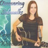 Discovering Sidewalks Lyrics Crystal Weber