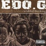 Wishful Thinking Lyrics Edo. G