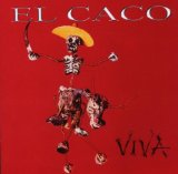 Viva Lyrics El Caco