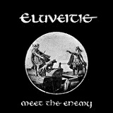 Meet The Enemy (Single) Lyrics Eluveitie