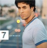 Seven Lyrics ENRIQUE IGLESIAS