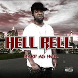 Hard As Hell Lyrics Hell Rell