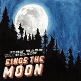 Sings the Moon Lyrics John Mark Nelson