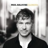 Glorious Lyrics Paul Baloche