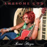 Awesome God Lyrics Rena Hayes