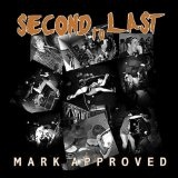 Mark Approved (EP) Lyrics Second To Last