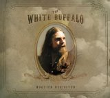 Miscellaneous Lyrics The White Buffalo