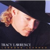 Lessons Learned Lyrics Tracy Lawrence