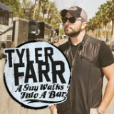 A Guy Walks Into a Bar (Single) Lyrics Tyler Farr