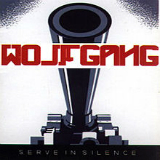 Serve In Silence Lyrics Wolfgang