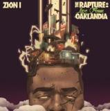 The Rapture Live From Oaklandia Lyrics Zion I