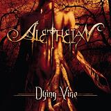 Dying Vine Lyrics Aletheian