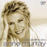 I'll Be Seeing You Lyrics Anne Murray