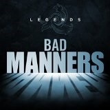 Legends – Bad Manners Lyrics Bad Manners