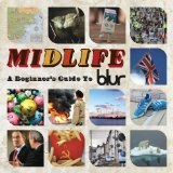 Midlife: A Beginner's Guide To Blur Lyrics Blur