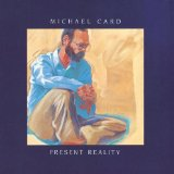Present Reality Lyrics Card Michael