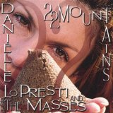 Miscellaneous Lyrics Danielle Lo Presti And The Masses
